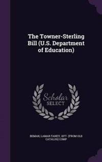 The Towner-Sterling Bill (U.S. Department of Education)