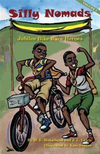 Silly Nomads Jubilee Bike Race Heroes