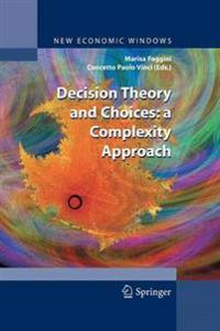 Decision Theory and Choices