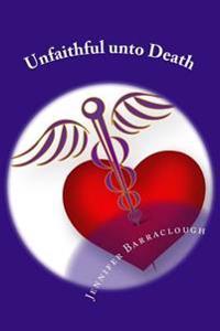 Unfaithful Unto Death