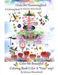Hilda the Hummingbird a Coloring Book