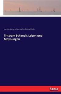 Tristram Schandis Leben Und Meynungen