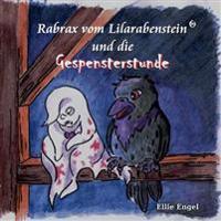 Rabrax Vom Lilarabenstein Und Die Gespenstergeschichte