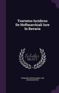 Tractatus Iuridicus de Hoffmarchiali Iure in Bavaria
