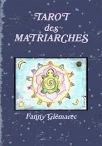 Le Tarot Des Matriarches