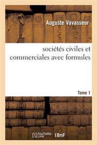Trait  Des Soci t s Civiles Et Commerciales Avec Formules