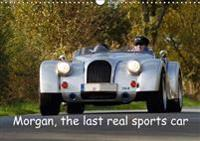 Morgan, the Last Real Sports Car 2017