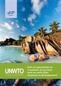 Défis Et Opportunités De L'expansion Du Tourisme Dans Les Petits États Insulaires En Développement