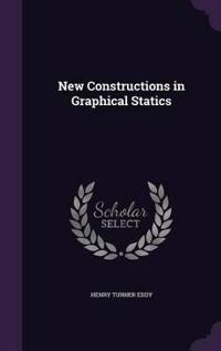 New Constructions in Graphical Statics