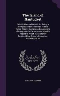 The Island of Nantucket