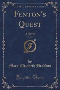 Fenton's Quest, Vol. 3 of 3