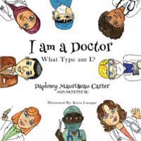 I Am a Doctor: What Type Am I?