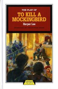 Play of To Kill a Mockingbird