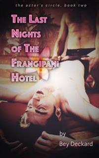 The Last Nights of the Frangipani Hotel