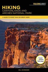 Falcon Guide Hiking Canyonlands and Arches National Parks