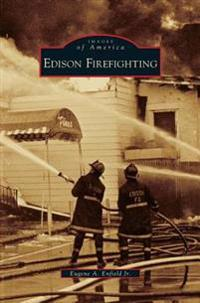 Edison Firefighting