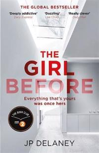 Girl before - the addictive sunday times bestseller everyone is gripped by