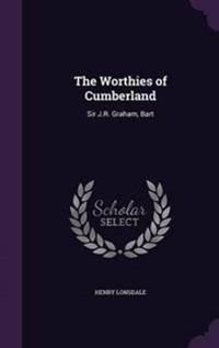 The Worthies of Cumberland