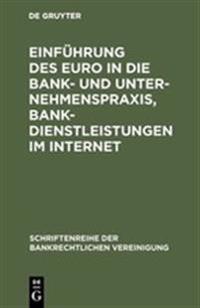 Einführung Des Euro in Die Bank- Und Unternehmenspraxis, Bankdienstleistungen Im Internet