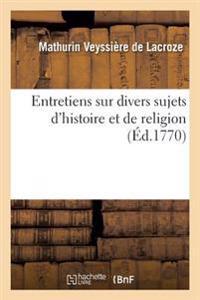 Entretiens Sur Divers Sujets D'Histoire Et de Religion Entre Mylord Bolingbroke Et Isaac D'Orobio