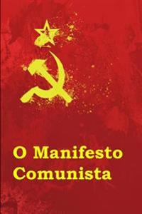 Manifesto Comunista: The Communist Manifesto (Galician Edition)