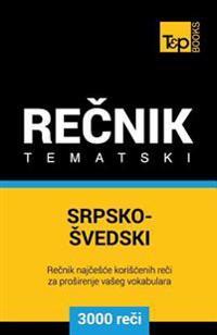 Srpsko-Svedski Tematski Recnik - 3000 Korisnih Reci