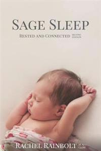 Sage Sleep: Rested and Connected