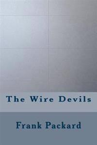The Wire Devils