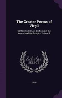 The Greater Poems of Virgil