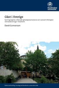 Gäst i Sverige : sanningsregimer, villkorade själv(re)presentationer och nationell tillhörighet vid moskévisningar i Stockholm