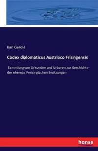 Codex Diplomaticus Austriaco Frisingensis