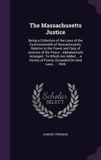 The Massachusetts Justice