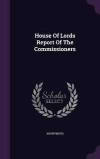 House of Lords Report of the Commissioners