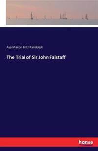 The Trial of Sir John Falstaff