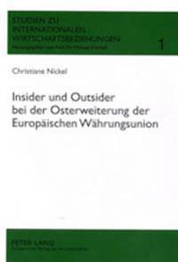 Insider Und Outsider Bei Der Osterweiterung Der Europaeischen Waehrungsunion