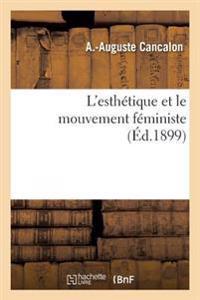 L'Esth�tique Et Le Mouvement F�ministe