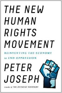 New human rights movement - reinventing the economy to end oppression