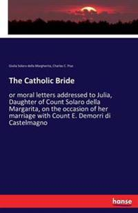 The Catholic Bride