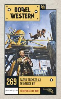Satan trekker av ; En døende by - Marshall Grover | Inprintwriters.org