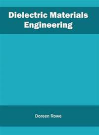 Dielectric Materials Engineering