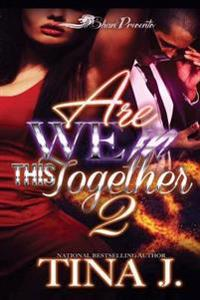 Are We in This Together 2