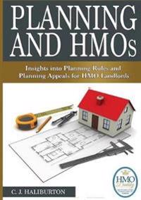 Planning and Hmos: Insights into Planning Rules and Planning Appeals for Hmo Landlords