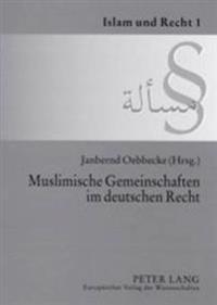 Muslimische Gemeinschaften Im Deutschen Recht