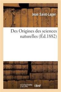 Des Origines Des Sciences Naturelles
