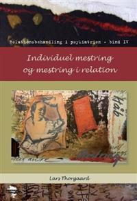 Individuel mestring og mestring i relation