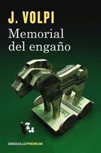 Memorial del Engaño / Memoir of a Fraud