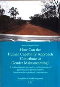 How Can the Human Capability Approach Contribute to Gender Mainstreaming?
