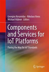 Components and Services for IoT Platforms