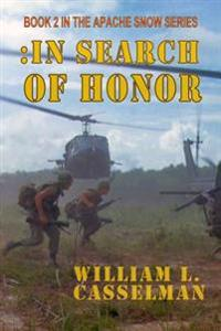 In Search of Honor: Book 2 of the Apache Snow Series