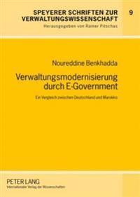 Verwaltungsmodernisierung Durch E-Government: Ein Vergleich Zwischen Deutschland Und Marokko